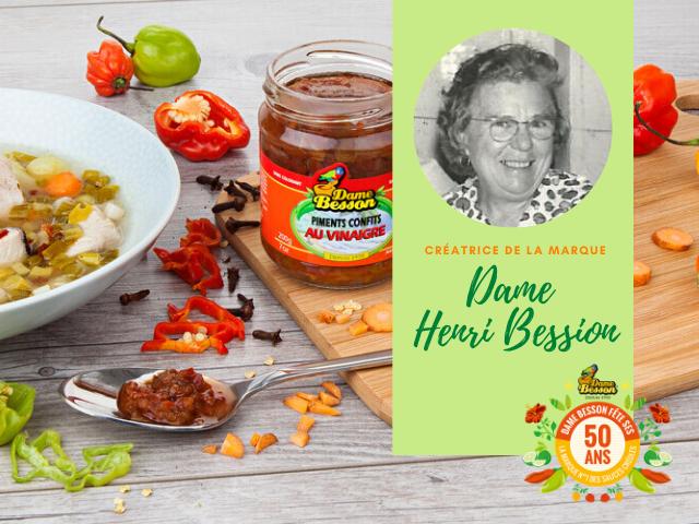 Créatrice de la marque : Dame Henri Besson
